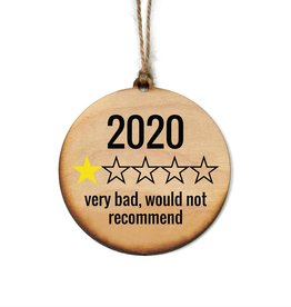 2020 Very Bad, Would Not Recommend Ornament