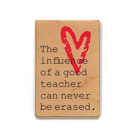 The Influence of a Good Teacher...Magnet