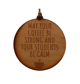 May Your Coffee Be Strong...Ornament
