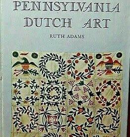 Pennsylvania Dutch Art by Ruth Adams 1950