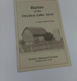 Barns of the Dryden Lake Area A Self-Guided Tour c.1988