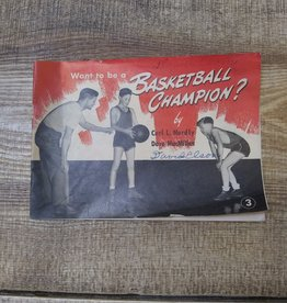 Want to be a Basketball Champion by Dave MacMillan