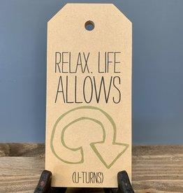 Relax. Life. Mini Tag