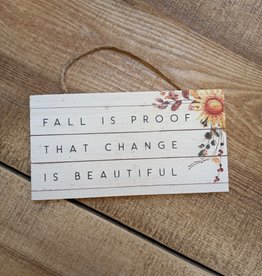 """Fall Is Proof Hanging Sign 6.5x3.5"""""""
