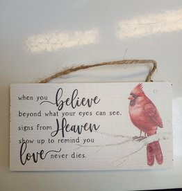 """When You Believe Cardinal Hanging Sign 6.5x3.5"""""""
