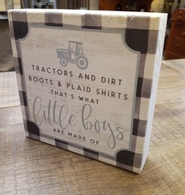 Tractors and Dirt Boots Sign