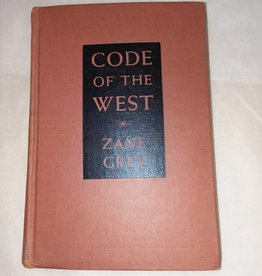 Zane Grey Code of the West