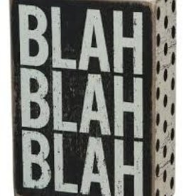 Blah Blah Blah Box Sign