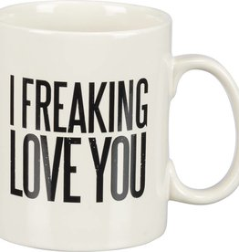 I Freaking Love You 16 Oz. Coffee Cup