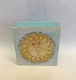 You are My Sunshine My Only Sunshine (Box Sign)