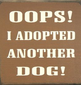 OOPS! I Adopted Another Dog