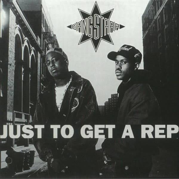 """Gang Starr - Just To Get A Rep - Vinyl, 7"""", 45 RPM, Single, Reissue"""
