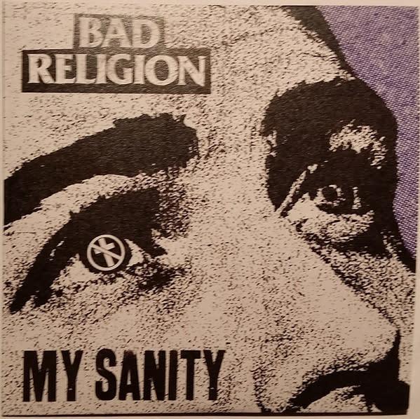 "Bad Religion - My Sanity - Vinyl, 3"", 33 ⅓ RPM, Single Sided, Single, Stereo - 367288233"