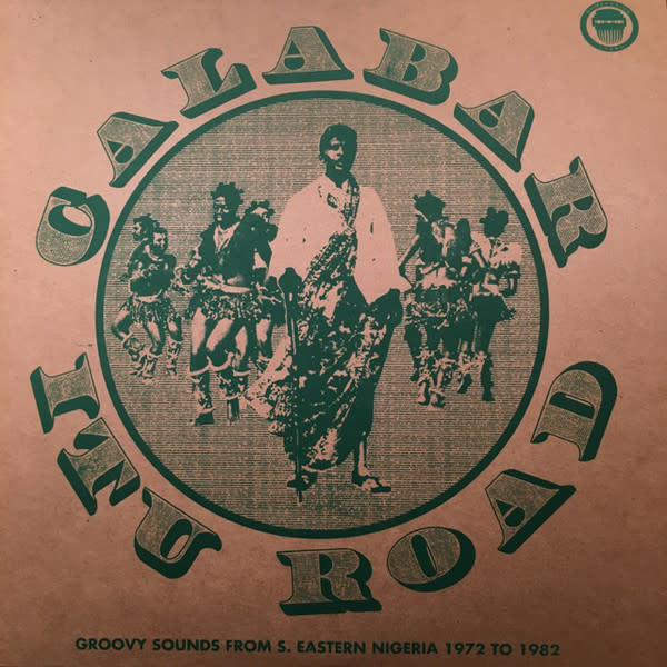 Various - Calabar-Itu Road: Groovy Sounds From South Eastern Nigeria (1972-1982) - 2xVinyl, LP, Compilation, Limited Edition - 334603804