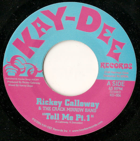 "Kay-Dee Records Rickey Calloway, The Crack Mirrow Band - Tell Me - Vinyl, 7"", 45 RPM - 400729816"
