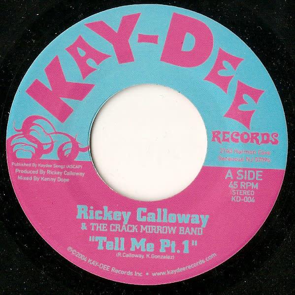 "Rickey Calloway, The Crack Mirrow Band - Tell Me - Vinyl, 7"", 45 RPM - 400729816"
