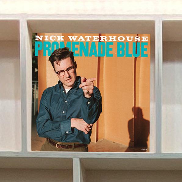 Nick Waterhouse - Promenade Blue - Vinyl, LP, Album