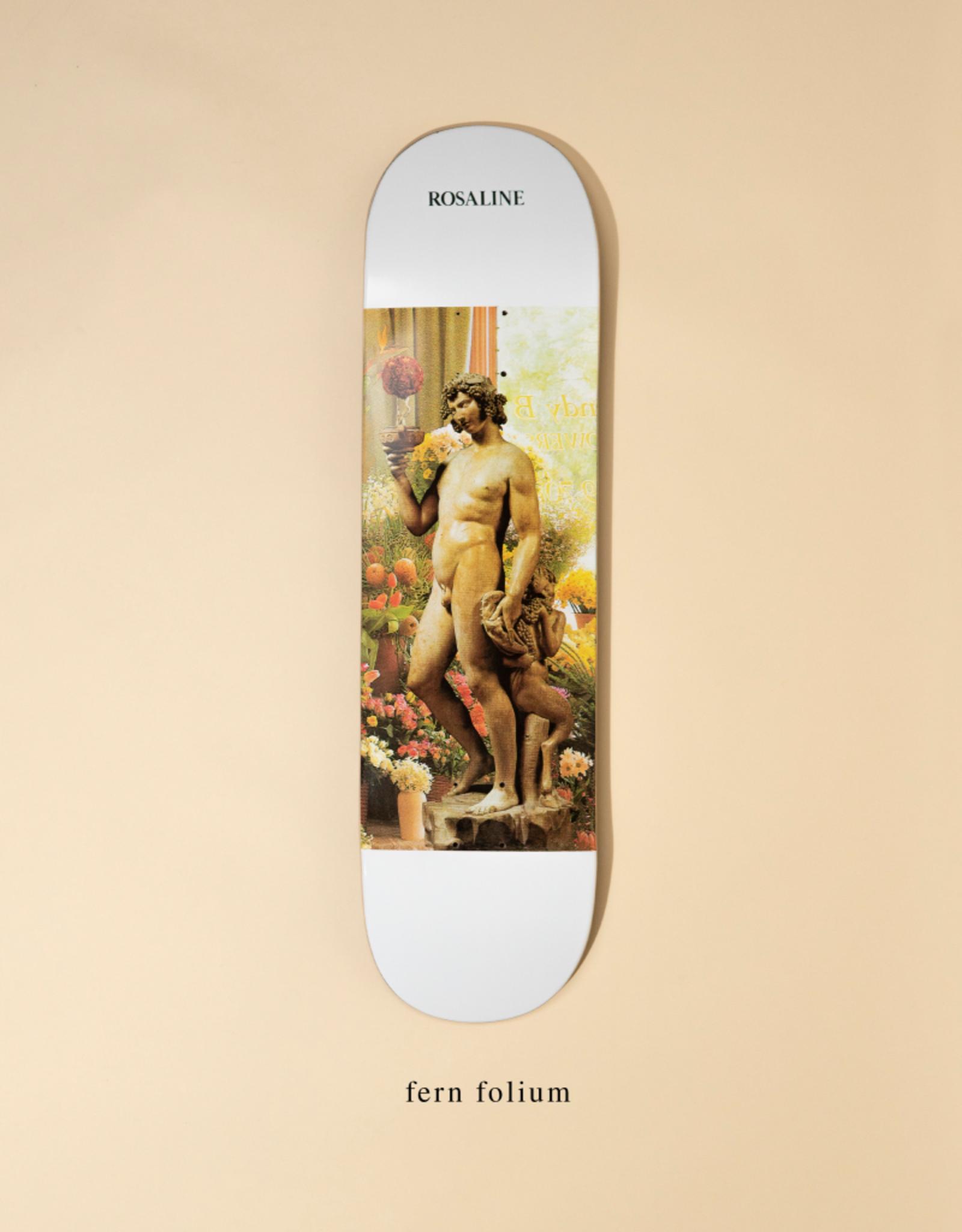 "ROSALINE Rosaline Fern Folium Skateboard Deck 8.0"""