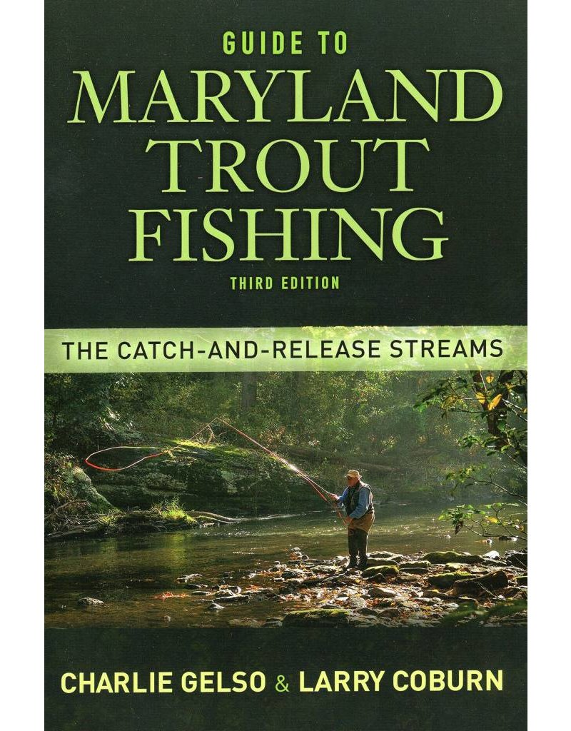 Headwater Books Guide To Maryland Trout Fishing 3rd Edition