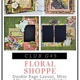 Graphic 45 Club G45 May 2018 Kit (floral shoppe)