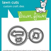 Lawn Fawn Dies (reveal wheel circle sentiments)