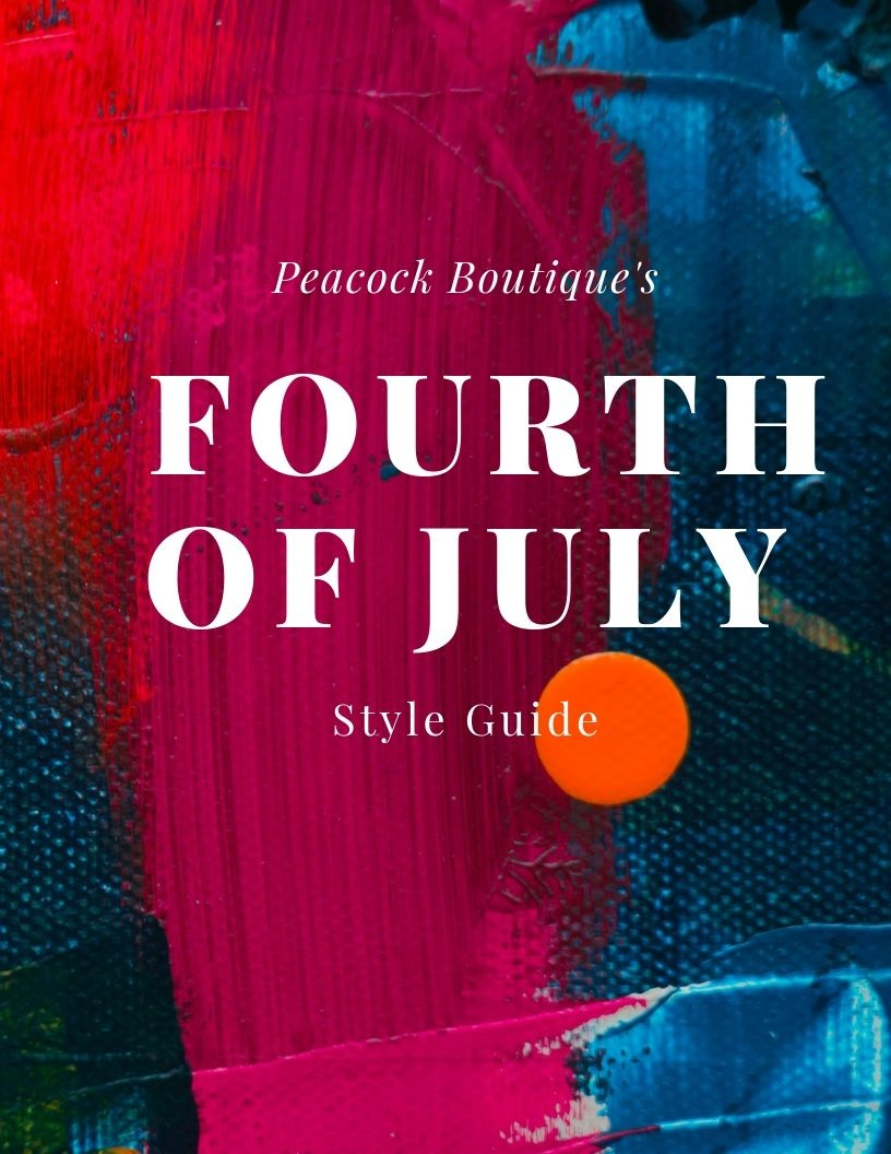 Peacock's Fourth of July Style Guide