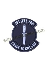 SHADOW ELITE Patch PVC Velcro If I Tell You