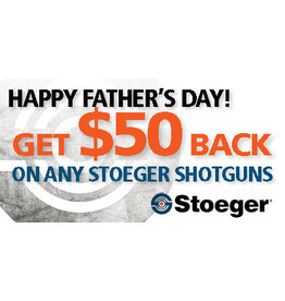 Stoeger Stoeger Father's Day PROMO