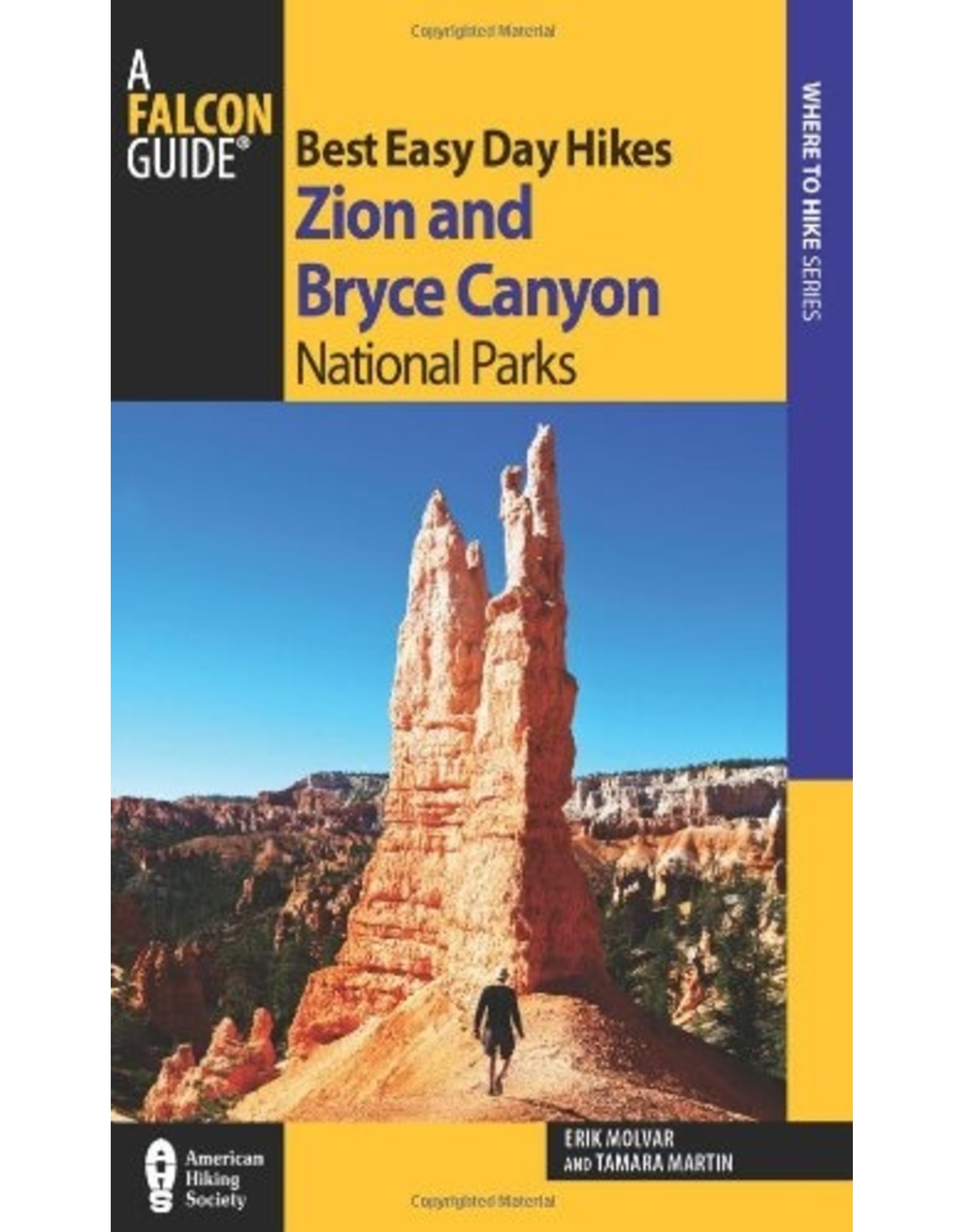 NATIONAL BOOK NETWRK Best Easy Day Hikes Zion and Bryce Canyon National Parks (Best Easy Day Hikes Series) Paperback – Illustrated
