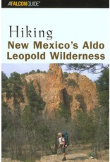 Hiking New Mexico's Aldo Leopold Wilderness, Paperback – Illustrated