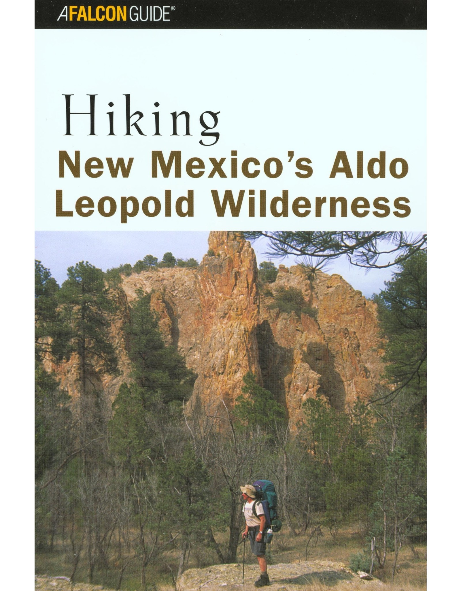 NATIONAL BOOK NETWRK Hiking New Mexico's Aldo Leopold Wilderness, Paperback – Illustrated
