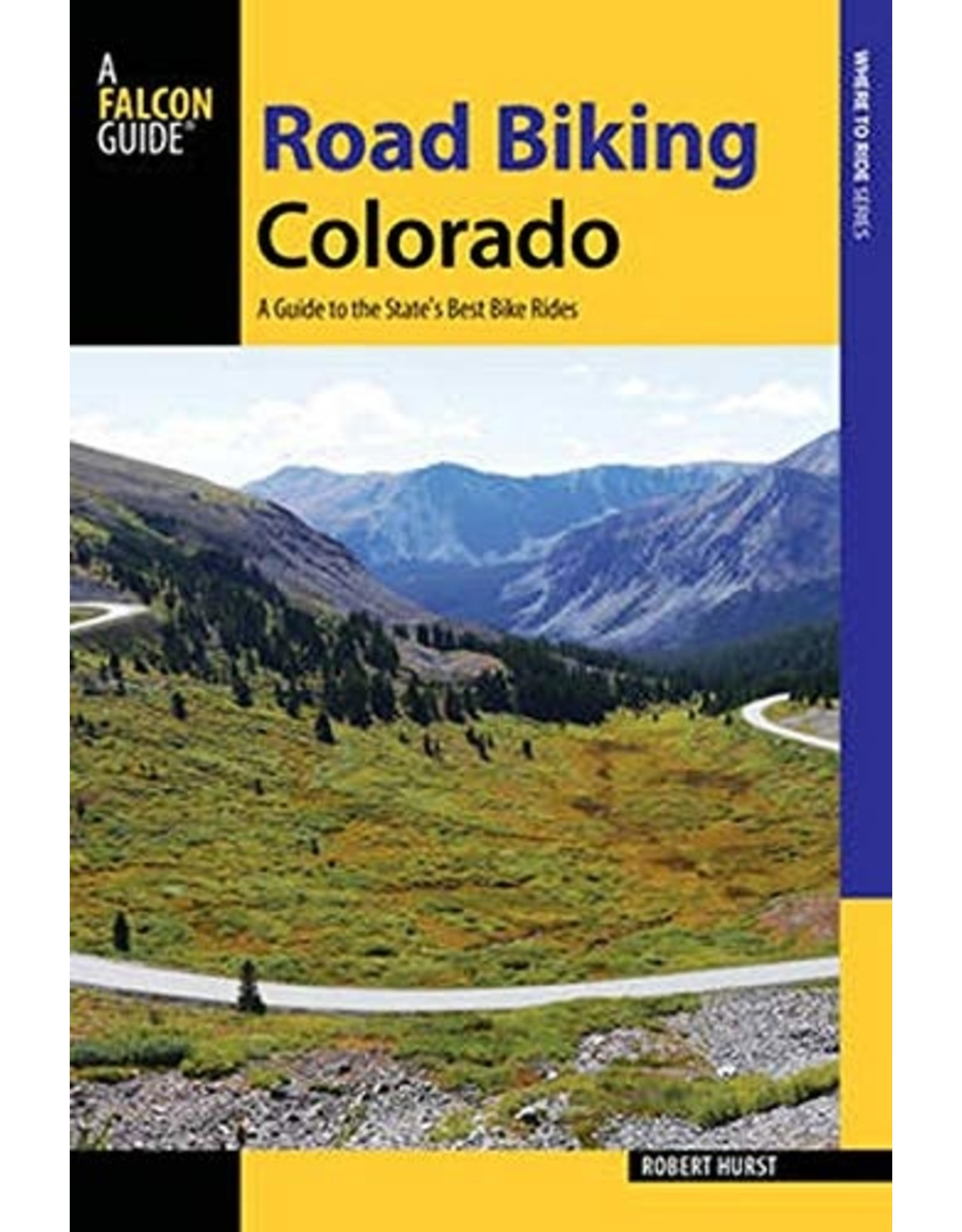 NATIONAL BOOK NETWRK Road Biking Colorado: A Guide to the State's Best Bike Rides (Road Biking Series) Paperback – Illustrated