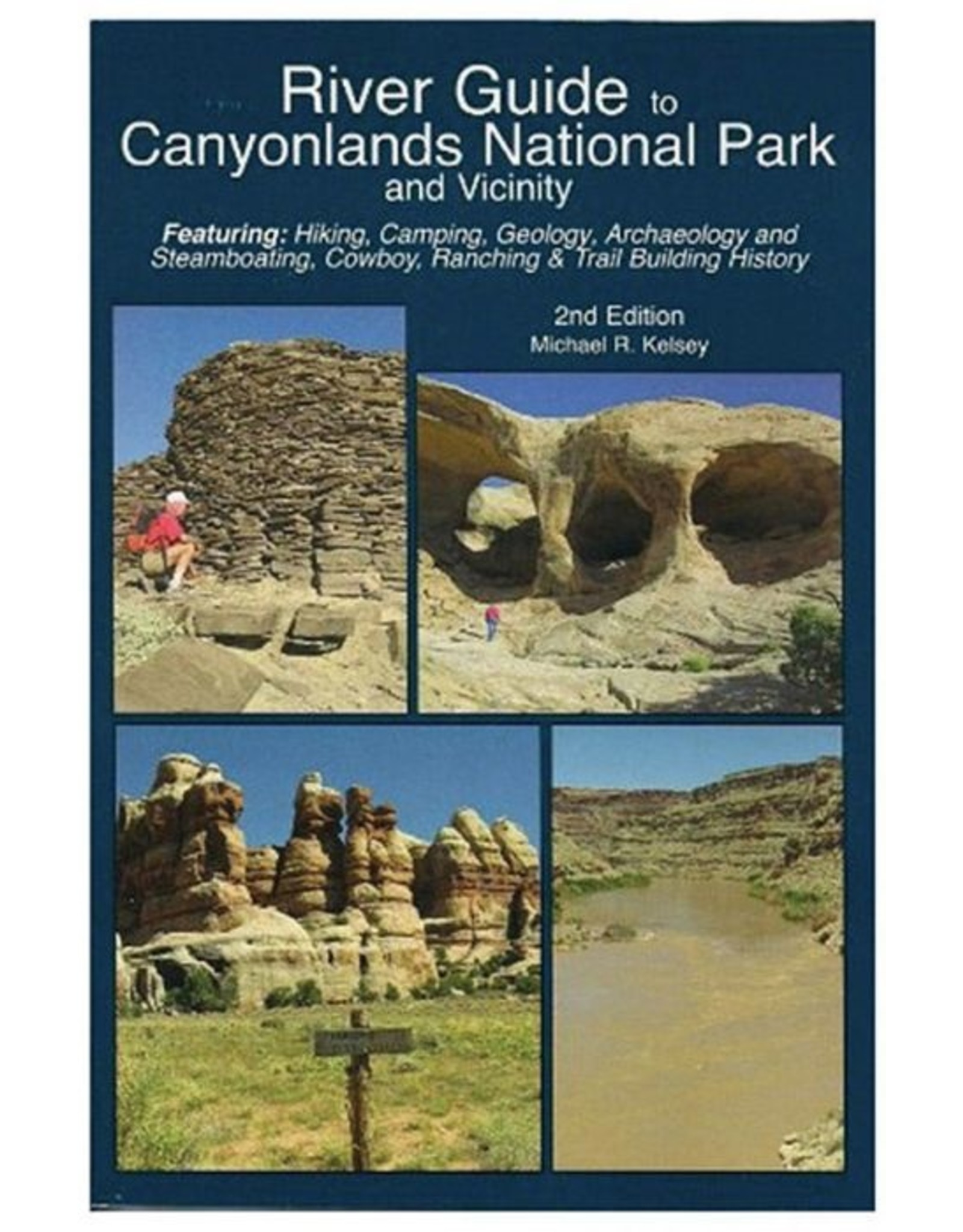 LIBERTY MOUNTAIN RIVER GUIDE TO CANYONLANDS NATIONAL PARK 2ND EDITION