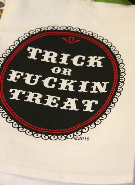 Trick or Fuckin Treat Tea Towel