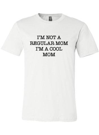 Ocean & 7th I'm Not A Regular Mom Tee