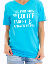 Cotton Heritage This Mom Runs on Coffee, Target Tee