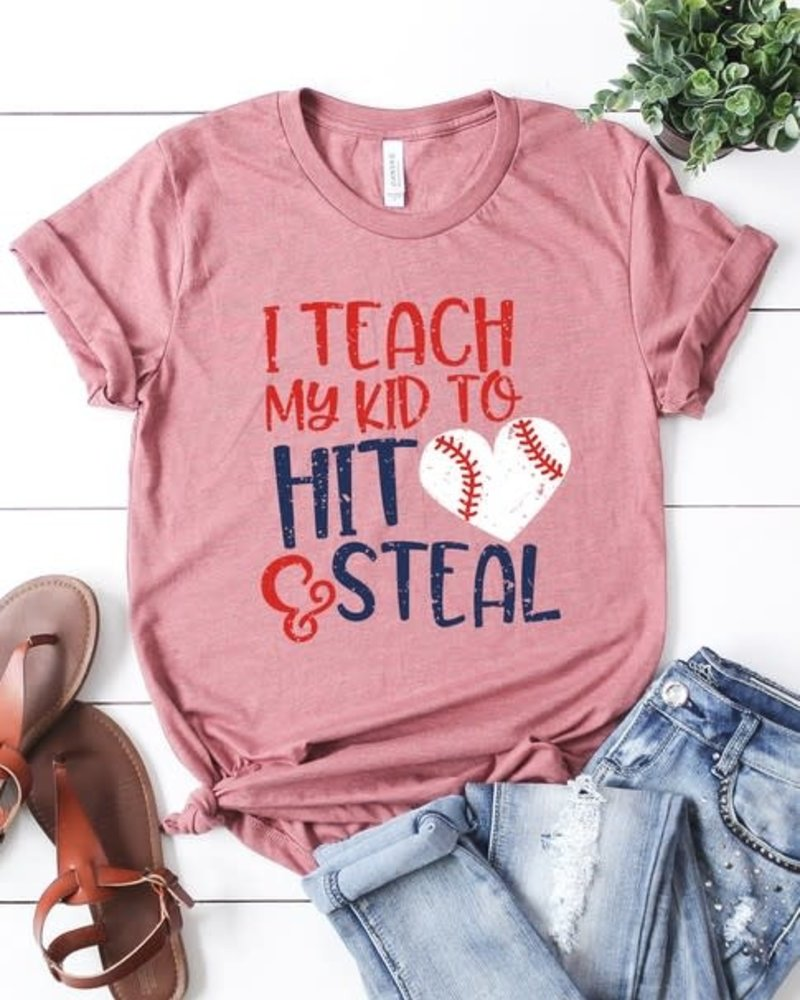 Canvas I Teach My Kid to Hit and Steal Tee