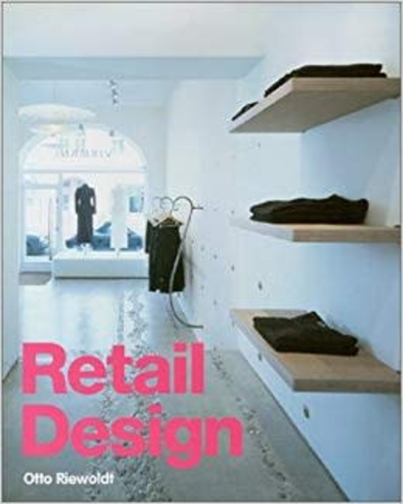Retail Design by Otto Reiwoldt