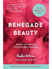 Living Libations | Renegade Beauty by Nadine Artemis