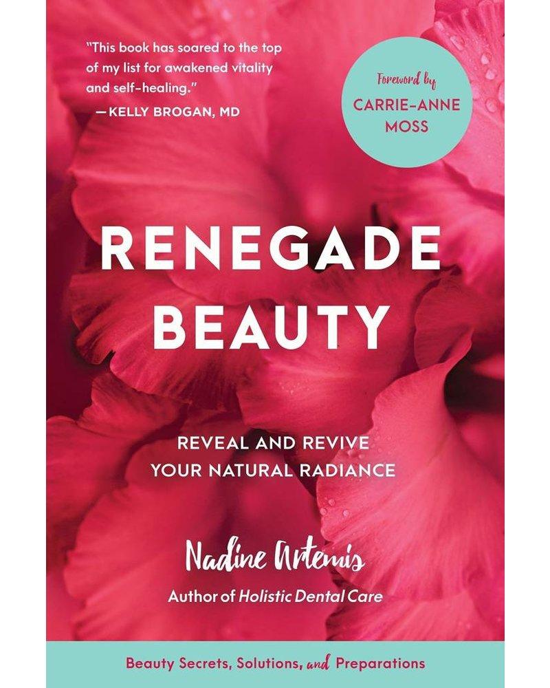 Living Libations Renegade Beauty by Nadine Artemis