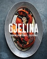 Gjelina Cooking From Venice, California
