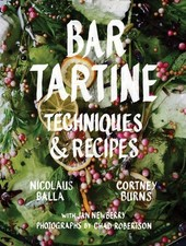 Bar Tartine Techniques & Recipes