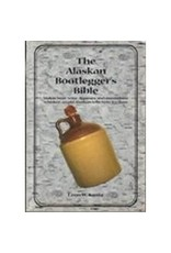 ALASKAN BOOTLEGGER'S BIBLE