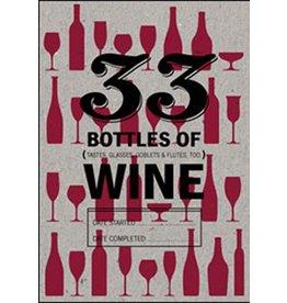 33 BOTTLES OF WINE TASTING