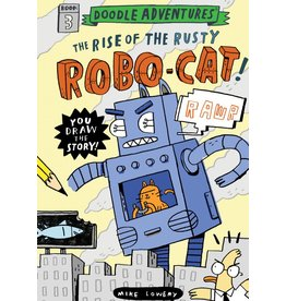 Workman Publishing Co Book - Doodle Adventures - Rise of the Rusty Robo-Cat! Volume 3