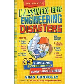 Workman Publishing Book of Massively Epic Engineering Disasters