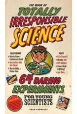 Workman Publishing Book of Totally Irresponsible Science