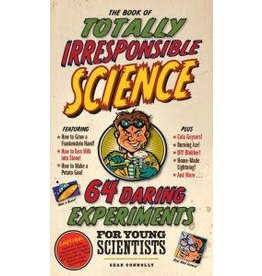 Workman Publishing Co Book of Totally Irresponsible Science