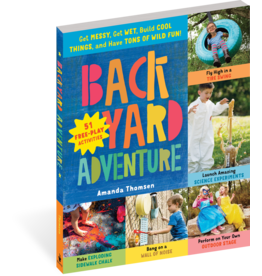 Workman Publishing Co Book - Backyard Adventure