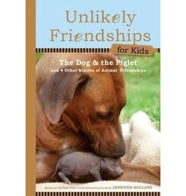 Workman Publishing Co Book - Unlikely Friendships: Dog & Piglet